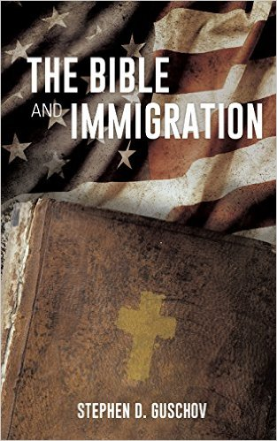 THE BIBLE AND IMMIGRATION