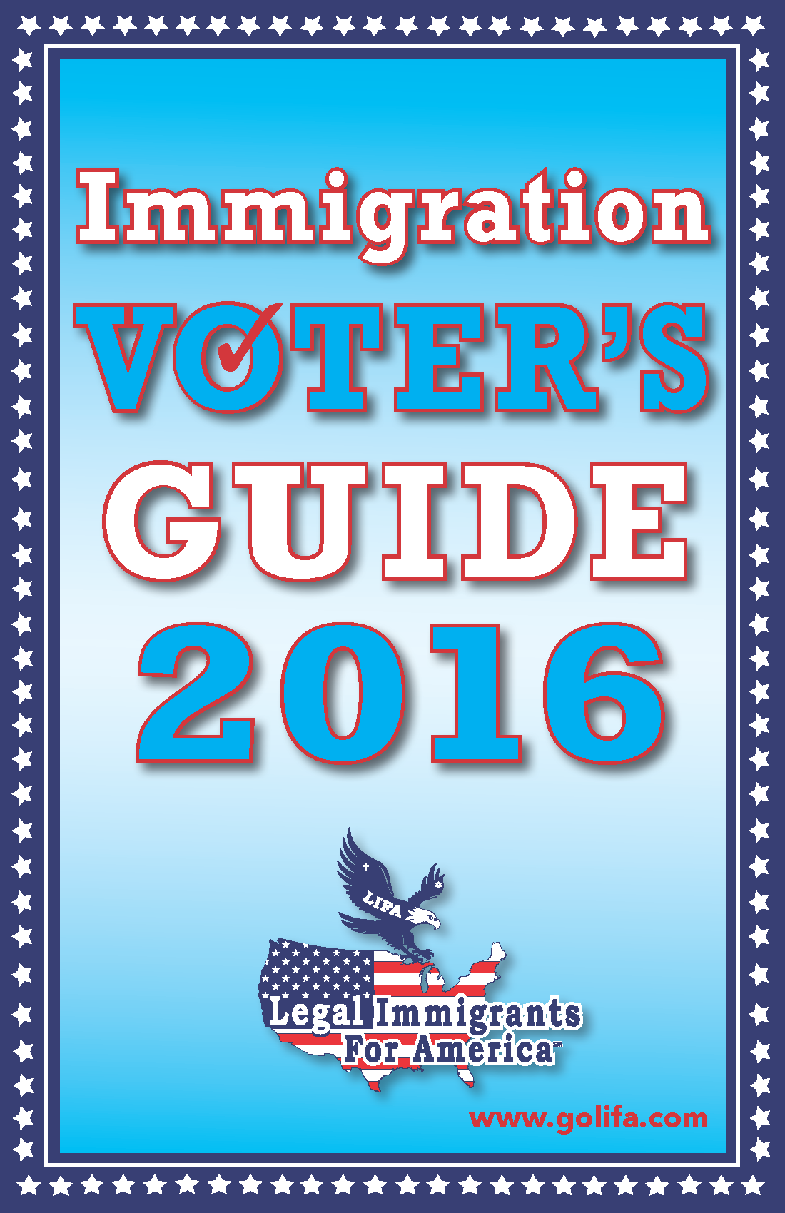 IMMIGRATION VOTER'S GUIDE 2016