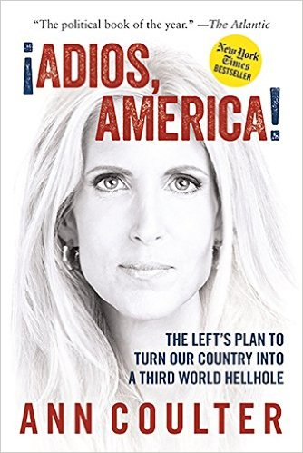 ANN COULTER ON IMMIGRATION
