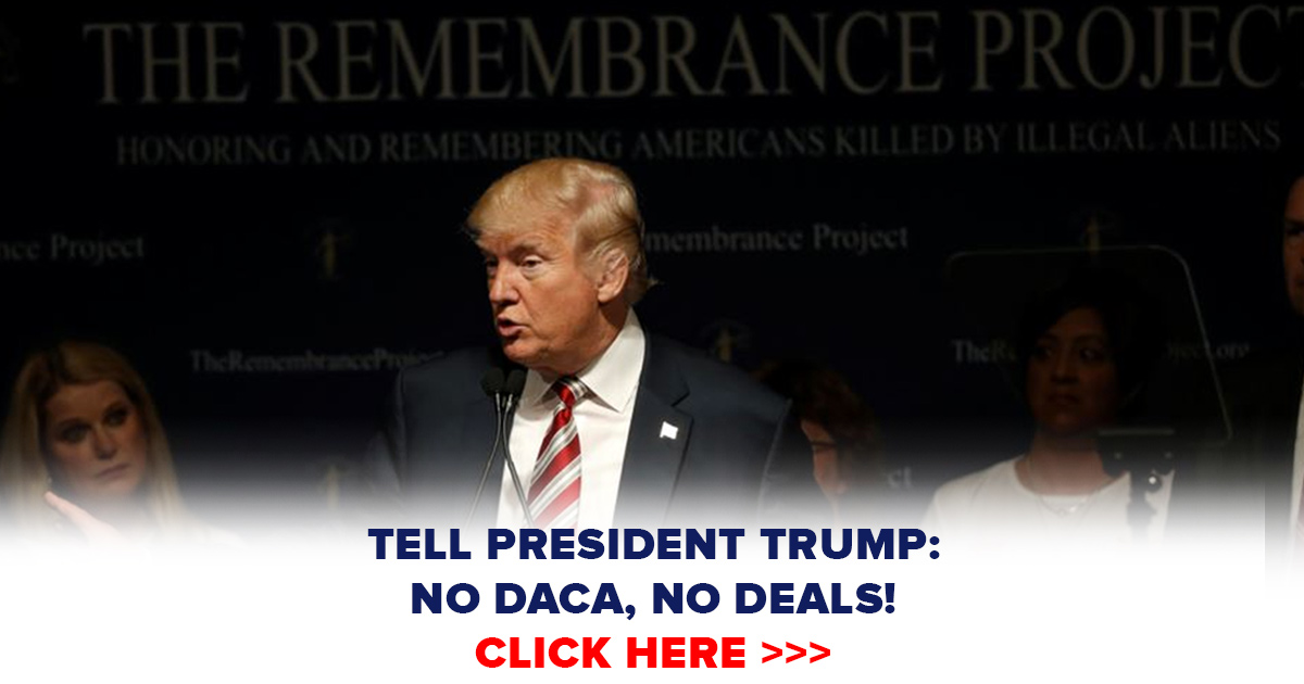 "Tell President Trump and Congress: ""NO DACA, NO DEALS!"""
