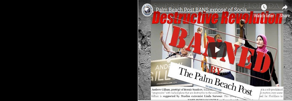 Gillum ad banned by Palm Beach Post after it endorses Gillum. Free Speech gone from corrupt Florida newspapers