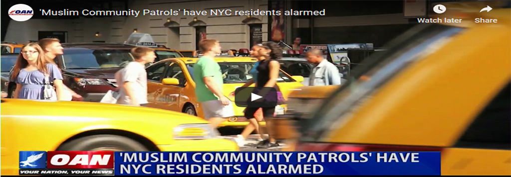 Muslim Community Patrols' have NYC residents alarmed